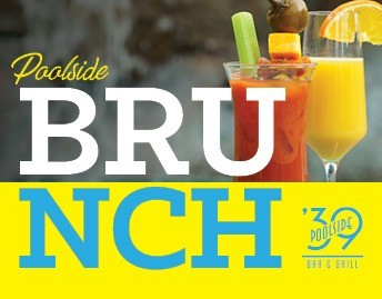 Weekend Brunch at '39 Poolside Bar & Grill